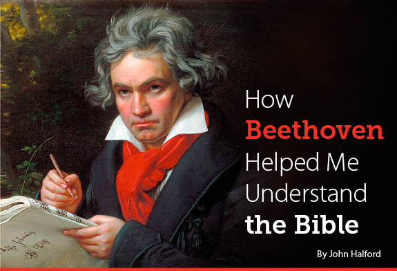How Beethoven Helped Me Understand the Bible
