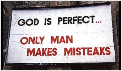 Church sign: God is perfect... only man makes misteaks