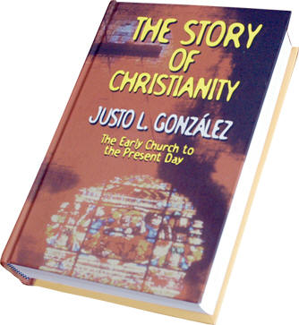The Story of Christianity, one-volume edition