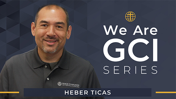 We Are GCI Series | Leadership Profile | Heber Ticas